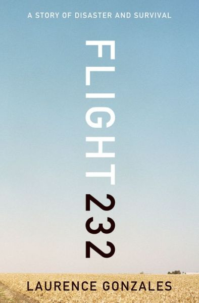 Free online book pdf download Flight 232: A Story of Disaster and Survival