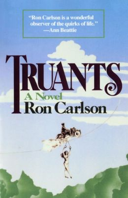 Truants: A Novel