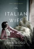 Book Cover Image. Title: An Italian Wife, Author: Ann Hood