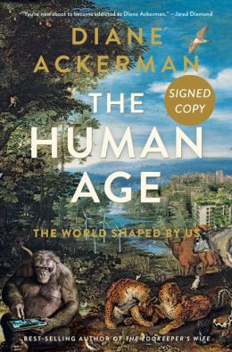 The Human Age: The World Shaped By Us (Signed Book)