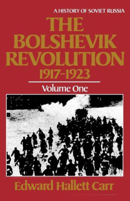 The Bolshevik Revolution, 1917-1923