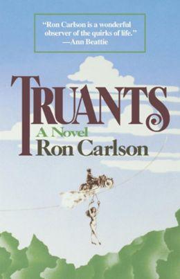 Truants: A Novel