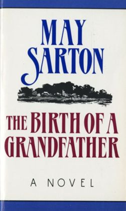 The Birth of a Grandfather: A Novel
