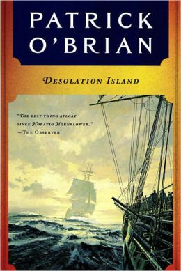 Desolation Island (Aubrey-Maturin Series #5)