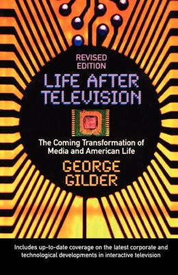 Life After Television (Revised)