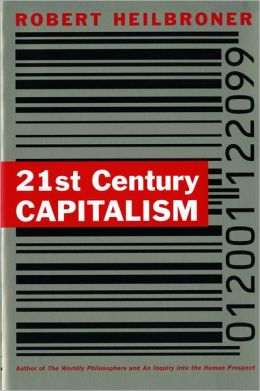 Twenty-First Century Capitalism: Predictions from a Noted Economist
