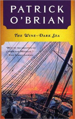 The Wine-Dark Sea (Aubrey-Maturin Series #16)