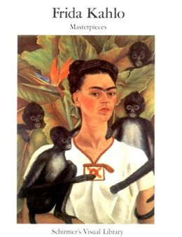 Frida Kahlo Masterpieces: Masterpieces
