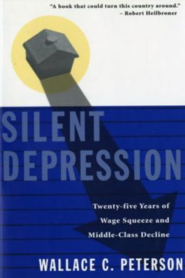 Silent Depression: Twenty-Five Years of Wage Squeeze and Middle Class Decline