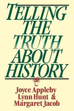 Telling the Truth about History