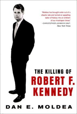Killing of Robert F. Kennedy: An Investigation of Motive, Means, and Opportunity