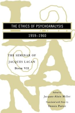The Ethics of Psychoanalysis, 1959-1960