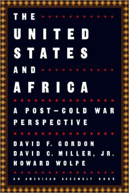 The United States and Africa: A Post-Cold War Perspective