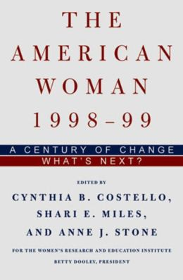 The American Woman 1999-2000: A Century of Changfe - What's Next?