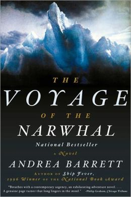 The Voyage of the Narwhal: A Novel