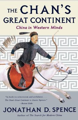 Chan's Great Continent: China in Western Minds