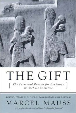 Gift: The Form and Reason for Exchange in Archaic Societies