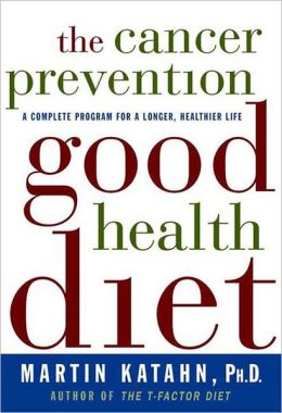 The Cancer Prevention Good Health Diet
