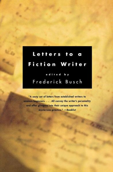 Letters to a Fiction Writer