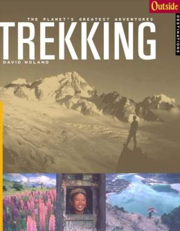 Trekking (Outside Adventure Travel Series)