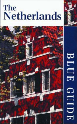 Blue Guide the Netherlands