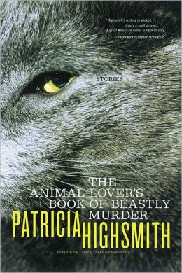 The Animal-Lovers' Book of Beastly Murder