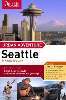 Outside Magazine's Urban Adventure: Seattle