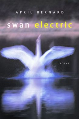 Swan Electric: Poems