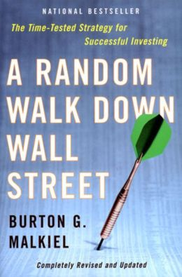 A Random Walk Down Wall Street: Completely Revised and Updated Eighth Edition