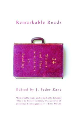 Remarkable Reads: 34 Writers and Their Adventures in Reading