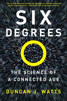 Six Degrees: The Secrets of a Connected Age