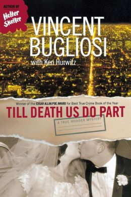 Till Death Us Do Part: A True Murder Mystery