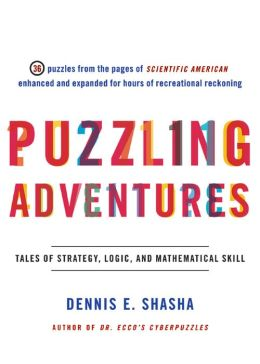 Puzzling Adventures: Tales of Strategy, Logic, and Mathematical Skill