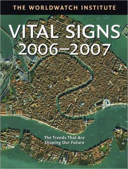 Vital Signs 2006: The Trends that Are Shaping Our Future