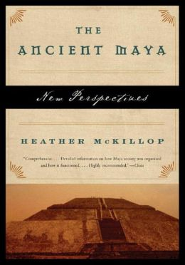 The Ancient Maya: New Perspectives