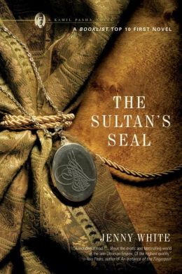 The Sultan's Seal (Kamil Pasha Series #1)