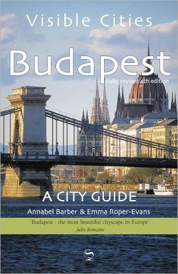 Visible Cities Budapest: A City Guide