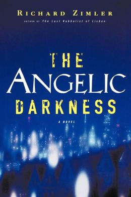 The Angelic Darkness: A Novel
