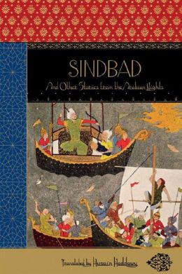 Sindbad and Other Stories from the Arabian Nights