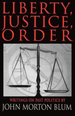 Liberty, Justice, Order