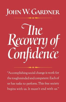 The Recovery of Confidence