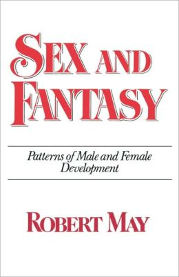 Sex and Fantasy: Patterns of Male and Female Development