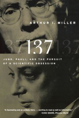 137: Jung, Pauli, and the Pursuit of a Scientific Obsession