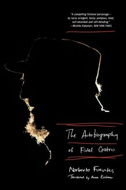 The Autobiography of Fidel Castro