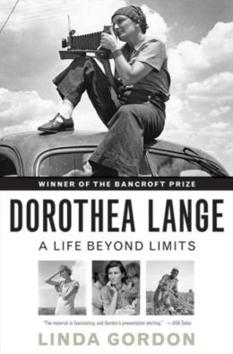 Dorothea Lange: A Life Beyond Limits