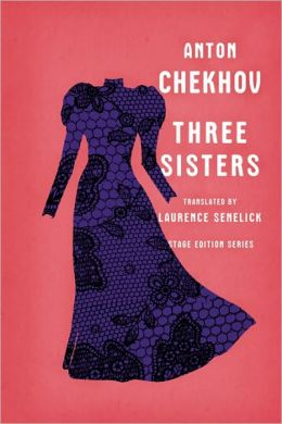 Three Sisters (Stage Edition Series)