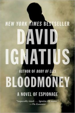 Bloodmoney: A Novel of Espionage