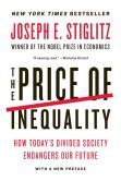 Book Cover Image. Title: The Price of Inequality:  How Today's Divided Society Endangers Our Future, Author: Joseph E. Stiglitz