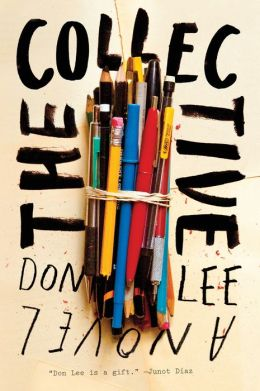The Collective: A Novel