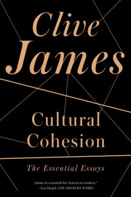 Cultural Cohesion: The Essential Essays